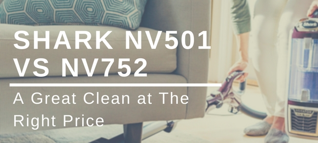 Shark NV501 vs NV752 vacuum cleaner review