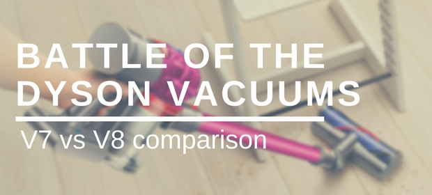 dyson v7 vs v8 comparison