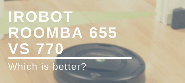 roomba 655 vs 770 comparison
