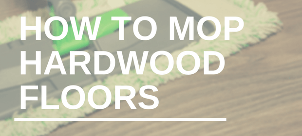 How to Mop Hardwood Floors
